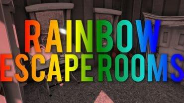 Rainbow escape rooms!