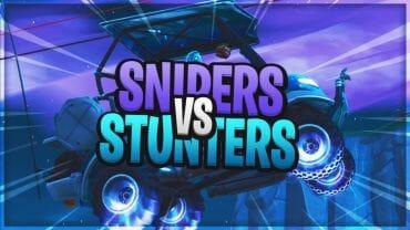 Snipers vs Stunters!