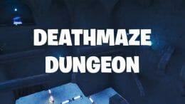 deathmaze_dungeon