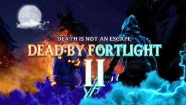 Dead by Fortlight II