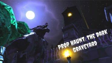 Prop Haunt: The Dark Graveyard