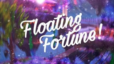 Floating Fortune!
