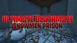 Ultimate Deathmaze – Snowmen Prison