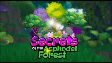 Secrets of the Asphodel Forest