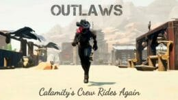 OUTLAWS: Calamity's Crew Rides Again