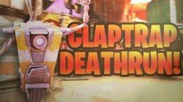 Claptrap Deathrun
