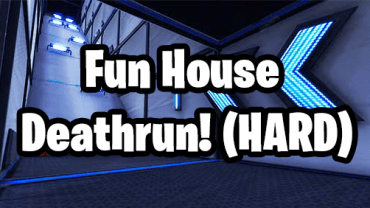 The Fun House (Hard Deathrun)