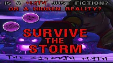 SURVIVE THE STORM : The Zygarth Myth