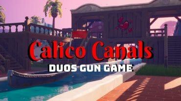 Calico Canals – Gun Game (Duos)