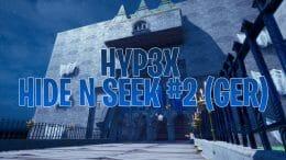 Hyp3x Hide ´n Seek #2 (GER)