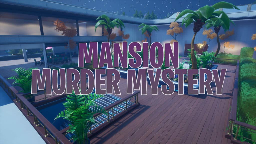 Mansion - Murder Mystery [abstraktdan] – Fortnite Creative ...