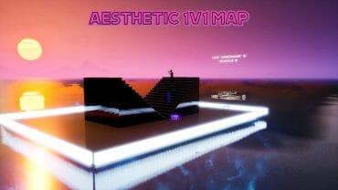 AESTHETIC 1V1 MAP