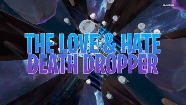 The Love & Hate Death Dropper