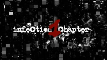 Infection – Chapter One