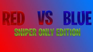 RED VS BLUE — SNIPER EDITION