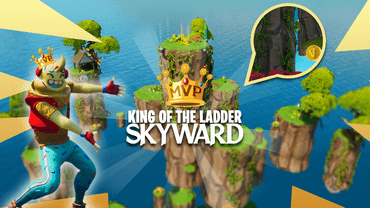 King of the Ladder: Skyward