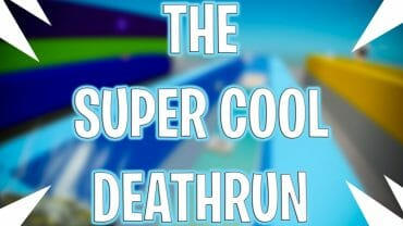 The Super Cool Deathrun